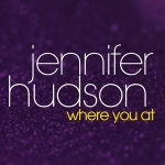 Jennifer_Hudson_-_Where_You_At_promo_single_cover